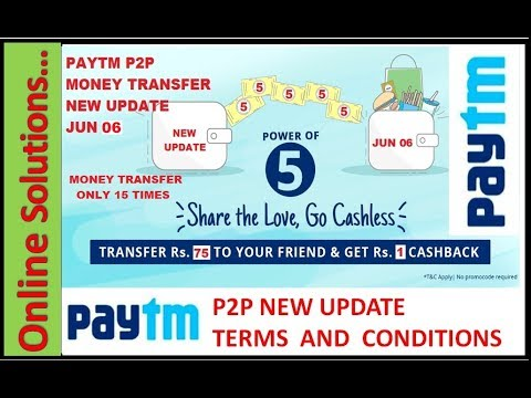 Paytm P2P New Update Offer JUNE 06 To Earn Paytm Cash   Earn Free Paytm Money Daily JUNE 06, 2017