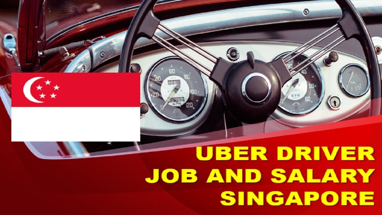 Uber Driver Salary In Singapore Jobs And Salaries In Singapore Youtube