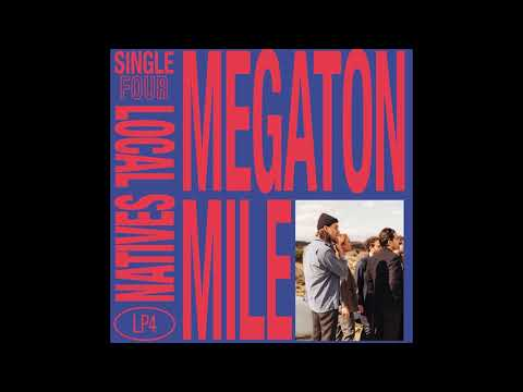 Local Natives - Megaton Mile (Official Audio)