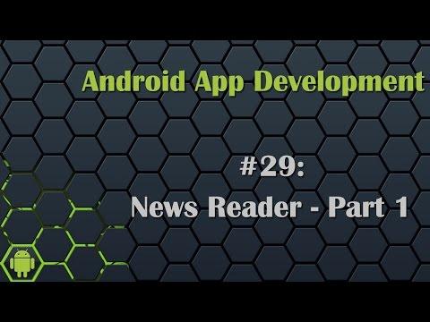 Android App Development Tutorial 29: News Reader App - Part 1