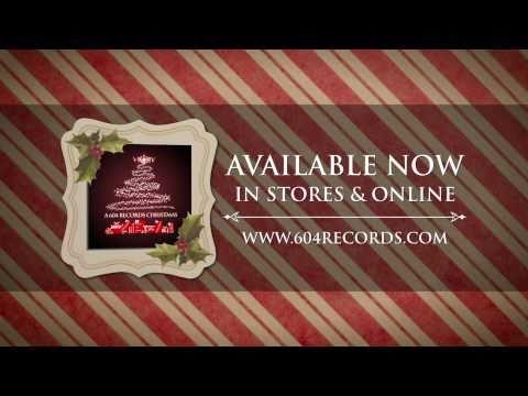 """""""A 604 Records Christmas"""" Album Spot"""