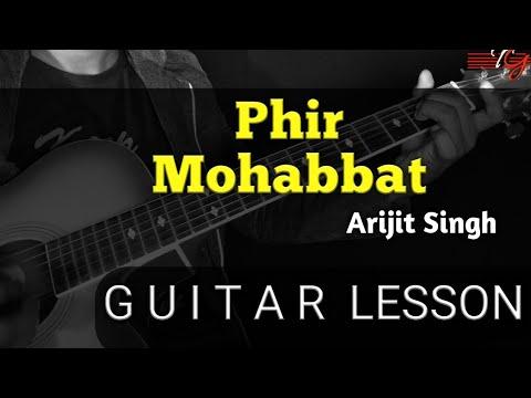 PHIR MOHABBAT GUITAR LESSON