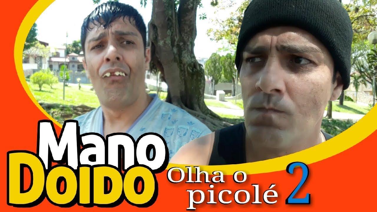 OLHA O PICOLÉ 2 - MANO DOIDO