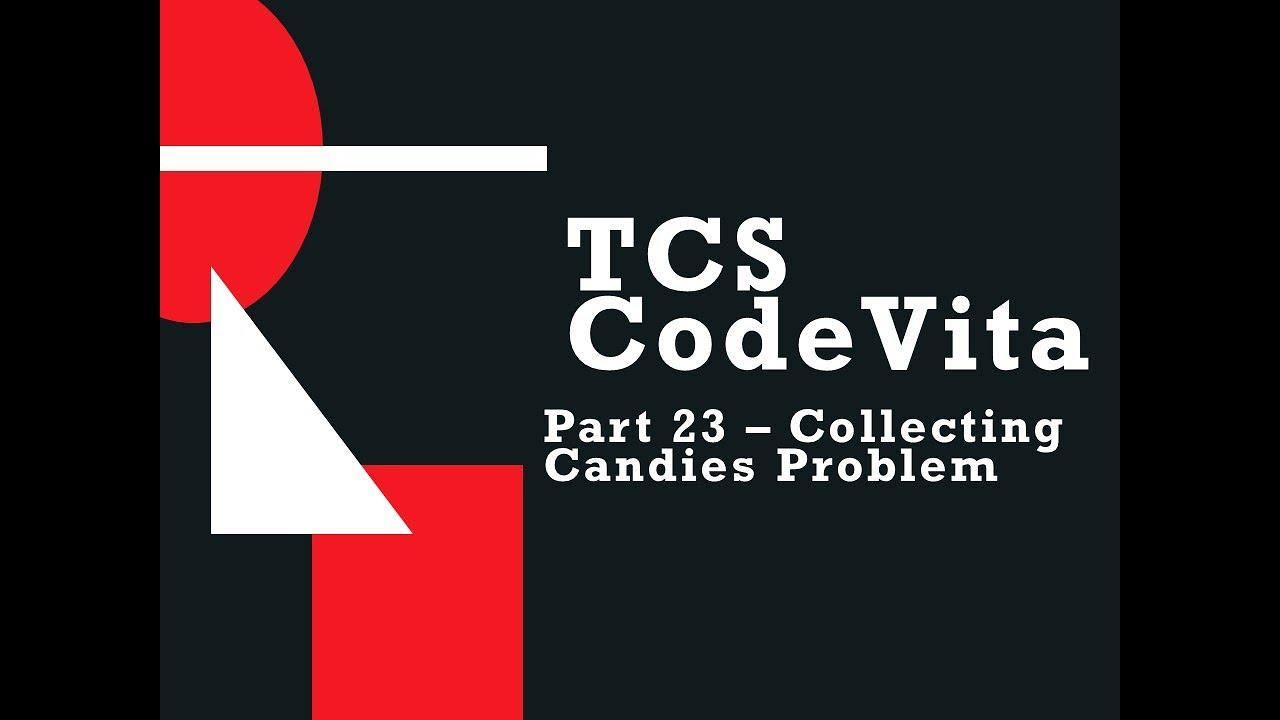 TCS Codevita 23 - Collecting Candies Problem