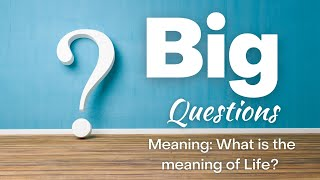 Big Questions Meaning- Art Dykstra