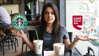 Starbucks vs Cafe Coffee Day | Who serves the best coffee in India?