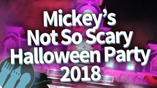 Disney World Mickey's Not So Scary Halloween Party 2018 -- FULL REVIEW!