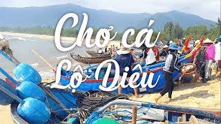 Chợ cá Lộ Diêu [Hoài Nhơn, Bình Định] - Khám phá Lộ Diêu phần 2