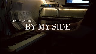 By my side - Rendy Pandugo  (Piano Cover)