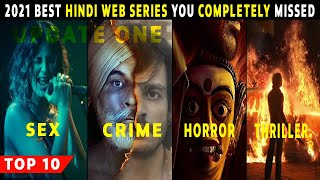 Top 10 Best Hindi Web Series 2021 You Completely Missed