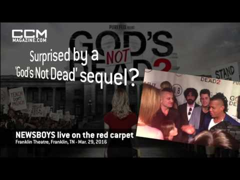 NEWSBOYS surprised by sequel - 'God's Not Dead 2' red carpet