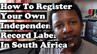 How To Register Your Own Independent Record Label in South Africa
