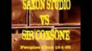 SAXON vs SIR COXSONE @ PEOPLES CLUB 1985 BOTH SOUNDS
