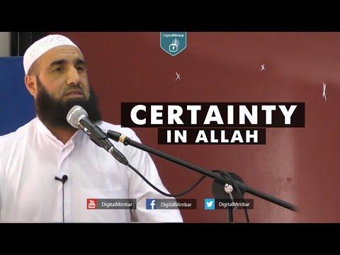 Certainty in Allah - Abu Hamza Samir Muhtadi