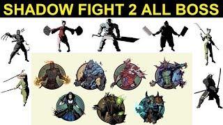 SHADOW FIGHT 2 ALL BOSS