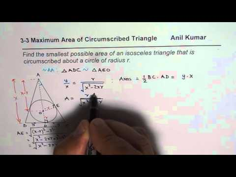 Optimization Minimum Area of Isosceles Triangle Circumscribed a Circle Calculus MCV