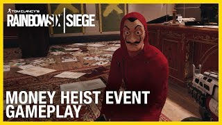 Rainbow Six Siege: Money Heist Event Gameplay | Ubisoft [NA]