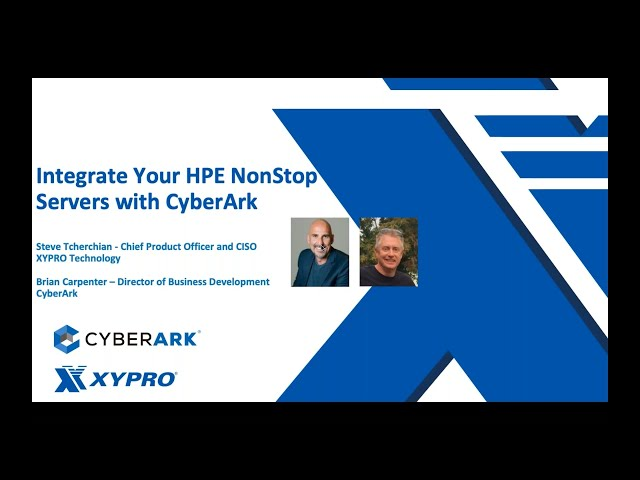 Integrate Your HPE NonStop Servers With CyberArk