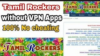 How to unblock Tamil Rockers Website | Download  HD movies tamil | Tamil rockers proxy