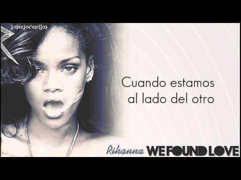 Rihanna - We Found Love (Feat. Calvin...