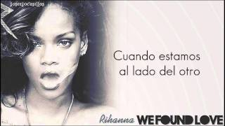 rihanna we found love feat calvin harris traducción al español