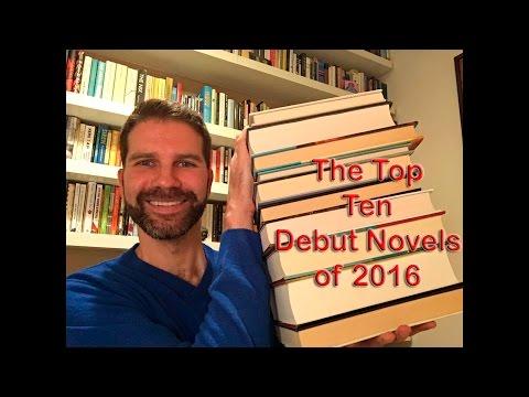 The Ten Best Debut Novels of 2016