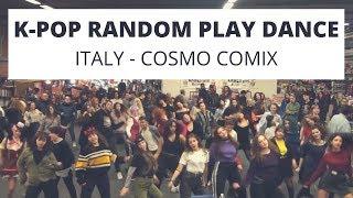 KPOP RANDOM PLAY DANCE IN PUBLIC - Cosmo Comix 2019 (ITALY, Modena)