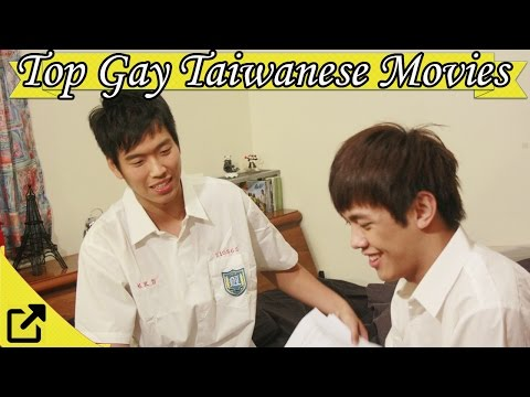 Top 10 Gay Taiwanese Movies 2017 (LGBTQ+)