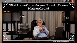 What Are the Current Interest Rates for Reverse Mortgage Loans