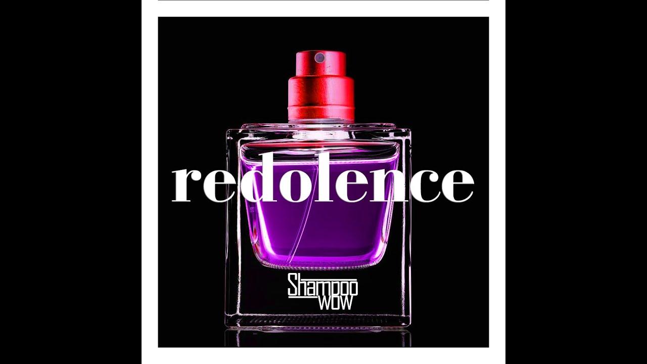 Shampoo wow - redolence