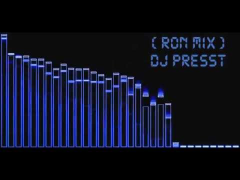 (RON MIX) DJ PRESST