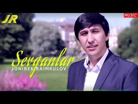 Jonibek Raimkulov - Sevganlar   Жонибек Раимкулов - Севганлар (music version)
