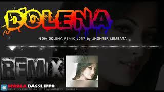 Ancifor -_- India Dolena Remix