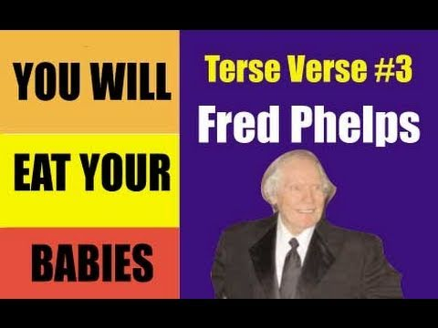 Fred Phelps -- Terse Verse #3