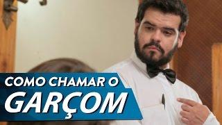 COMO CHAMAR O GARÇOM thumbnail