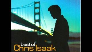 CHRIS ISAAK 5;15