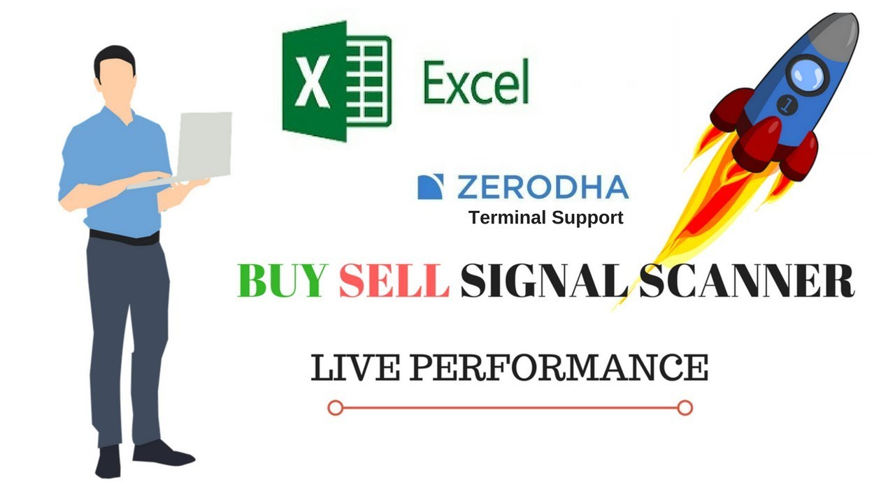 Zerodha EXCEL Buy Sell Signal Scanner Live Performance :-
