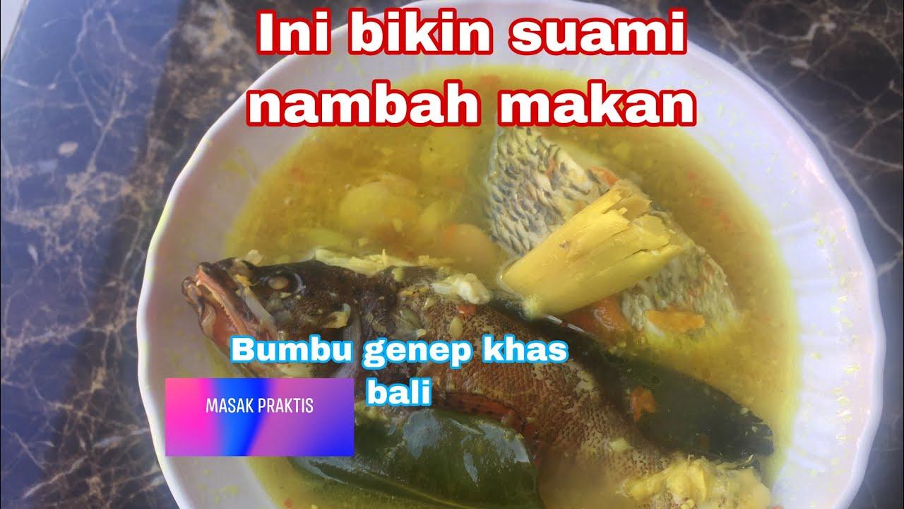Sop ikan khas bali // sop ikan bumbu genep enak #masakpraktis - YouTube