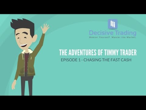 Timmy Trader Episode 1 - Chasing the Fast Cash