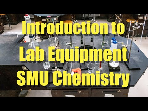 Introduction To Lab Equipment - SMU Chemistry