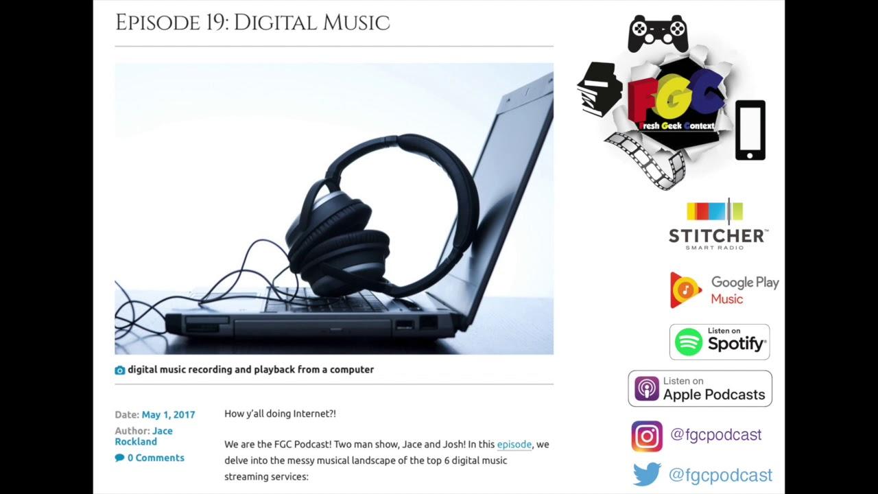 Episode 19: Digital Music – Fresh Geek Context