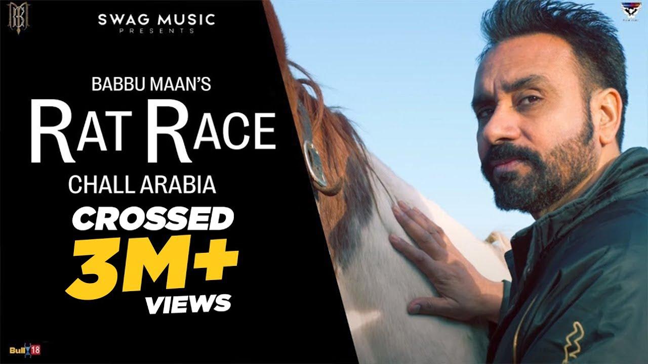 Babbu Maan : Rat Race - Chall Arabia | Official Music Video | Latest Punjabi Song 2021