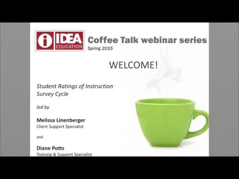 IDEA Coffee Talk Series - Student Ratings of Instruction Survey Cycle
