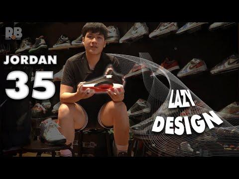 """Jordan 35 - """"Thiết kế lười biếng"""" hay """"kết cấu mới trên thiết kế kinh điển"""" II QUICK REVIEW"""