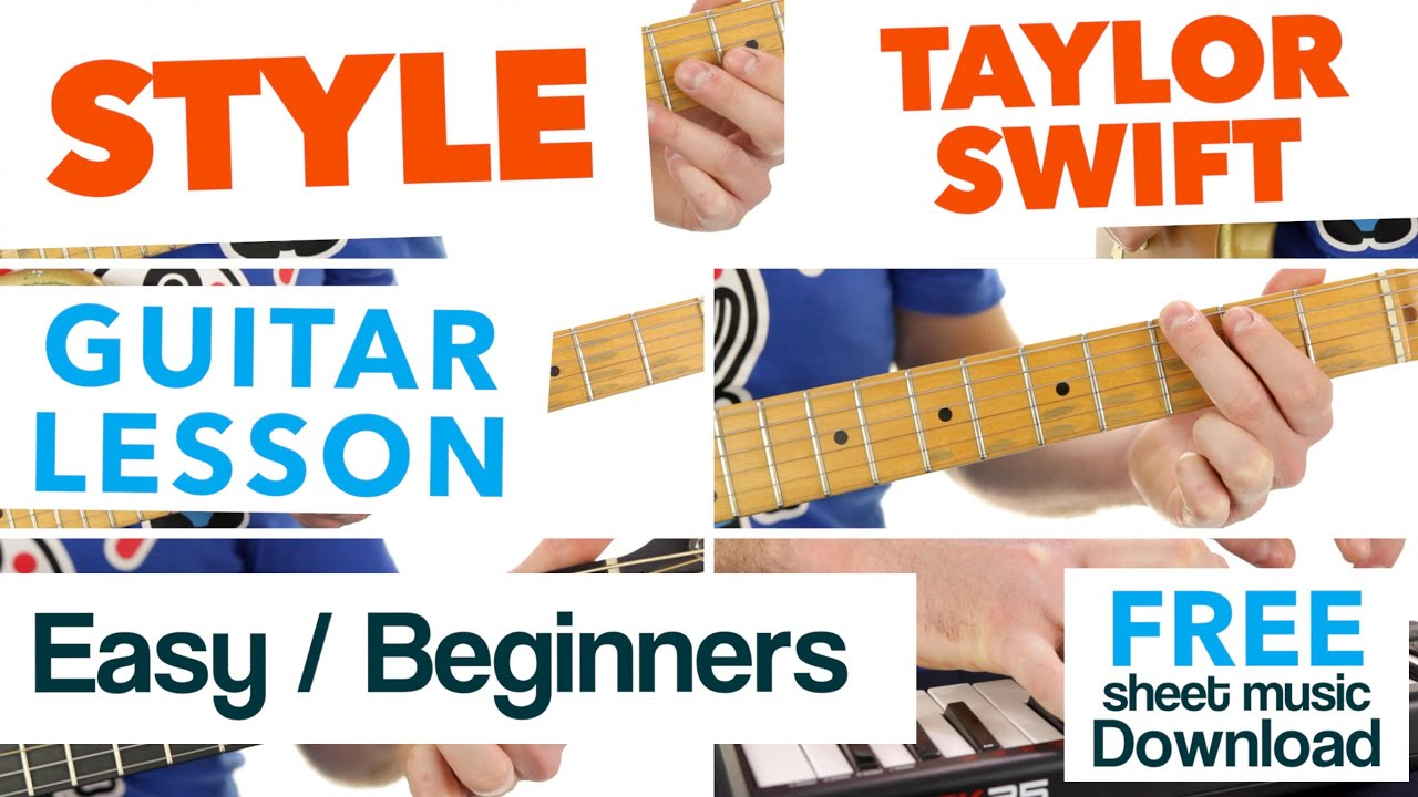 How To Play Taylor Swift Guitar Songs - Your Guitar Sage