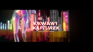 "TRAILER ""Krwawy Kapturek"""