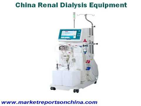 China Renal Dialysis Equipment Market Outlook To 2023