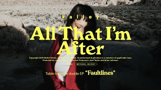 All That I'm After - kalley | Faultlines