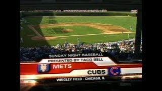 91 - Mets at Cubs - Sunday, July 16, 2006 - 5:05pm CDT - ESPN