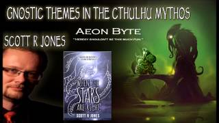 Gnostic Themes in the Cthulhu Mythos